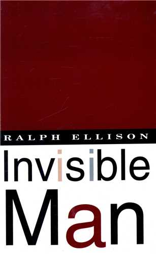 Invisible Man (Full Text)