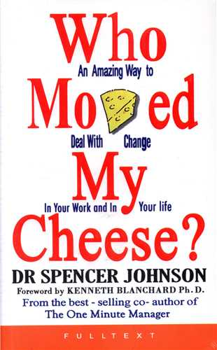 Who Moved My Cheese (جنگل)
