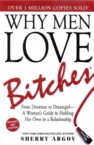 Why Men LOVE Bitches (معیارعلم)